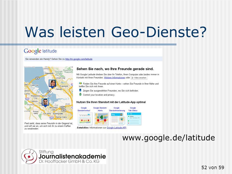 51 von 59 Geo-Tagging zum Auffinden maps.google.de