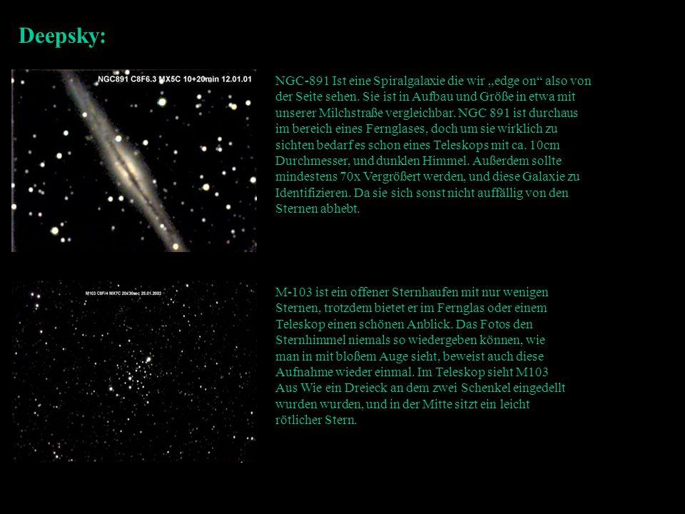 Deepsky: NGC-891 Ist eine Spiralgalaxie die wir edge on also von der Seite sehen. Sie ist in Aufbau und Größe in etwa mit unserer Milchstraße vergleic
