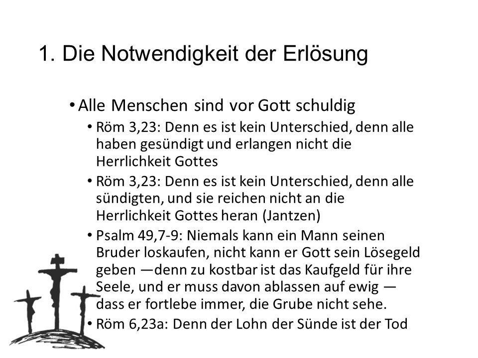2.Gottes ewiger Plan der Erlösung 1.