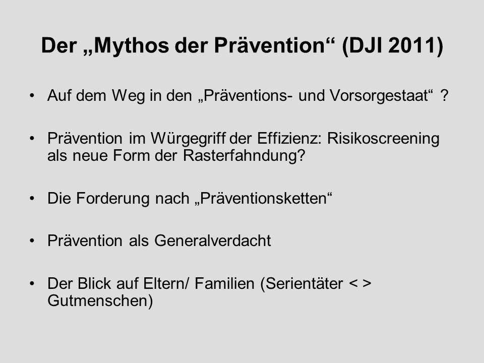 Der Mythos der Prävention (DJI 2011) Auf dem Weg in den Präventions- und Vorsorgestaat .