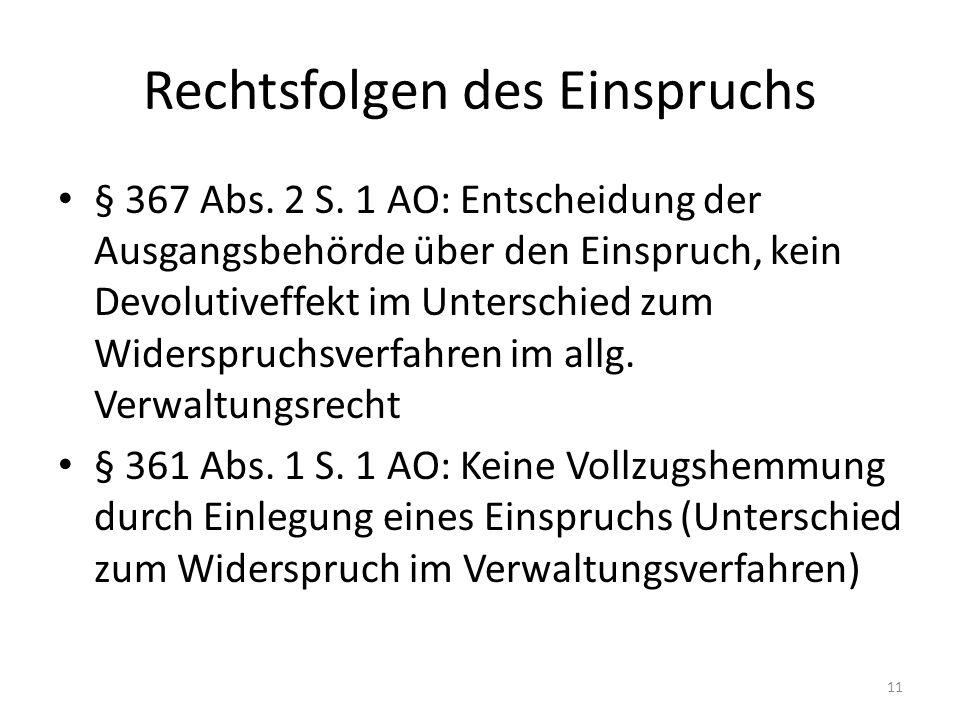 Rechtsfolgen des Einspruchs § 367 Abs.2 S.