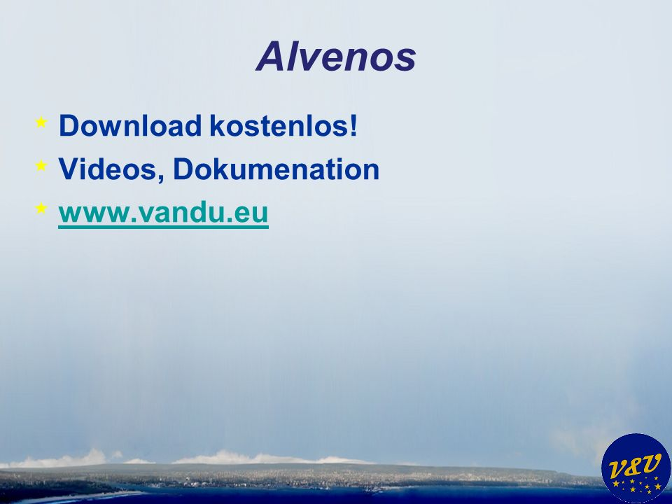 Alvenos * Download kostenlos! * Videos, Dokumenation *