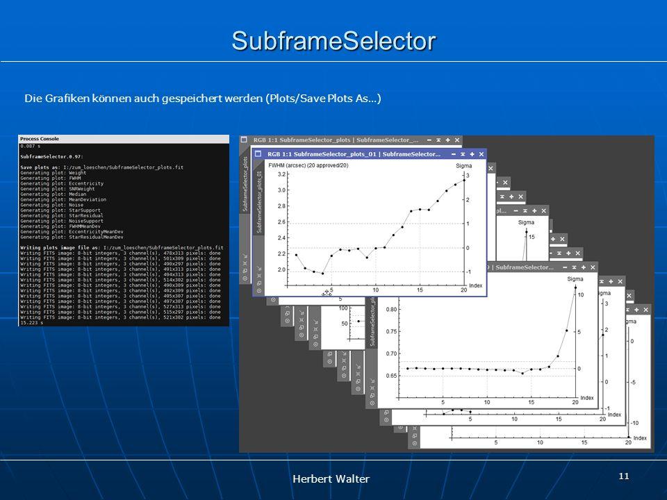 Herbert Walter SubframeSelector 11 Die Grafiken können auch gespeichert werden (Plots/Save Plots As…)