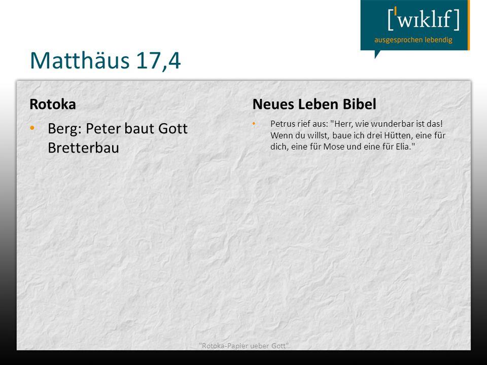 Matthäus 17,4 Rotoka Berg: Peter baut Gott Bretterbau Neues Leben Bibel Petrus rief aus:
