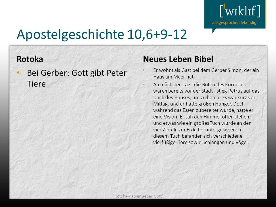 Apostelgeschichte 10,6+9-12 Rotoka Bei Gerber: Gott gibt Peter Tiere Neues Leben Bibel Er wohnt als Gast bei dem Gerber Simon, der ein Haus am Meer ha