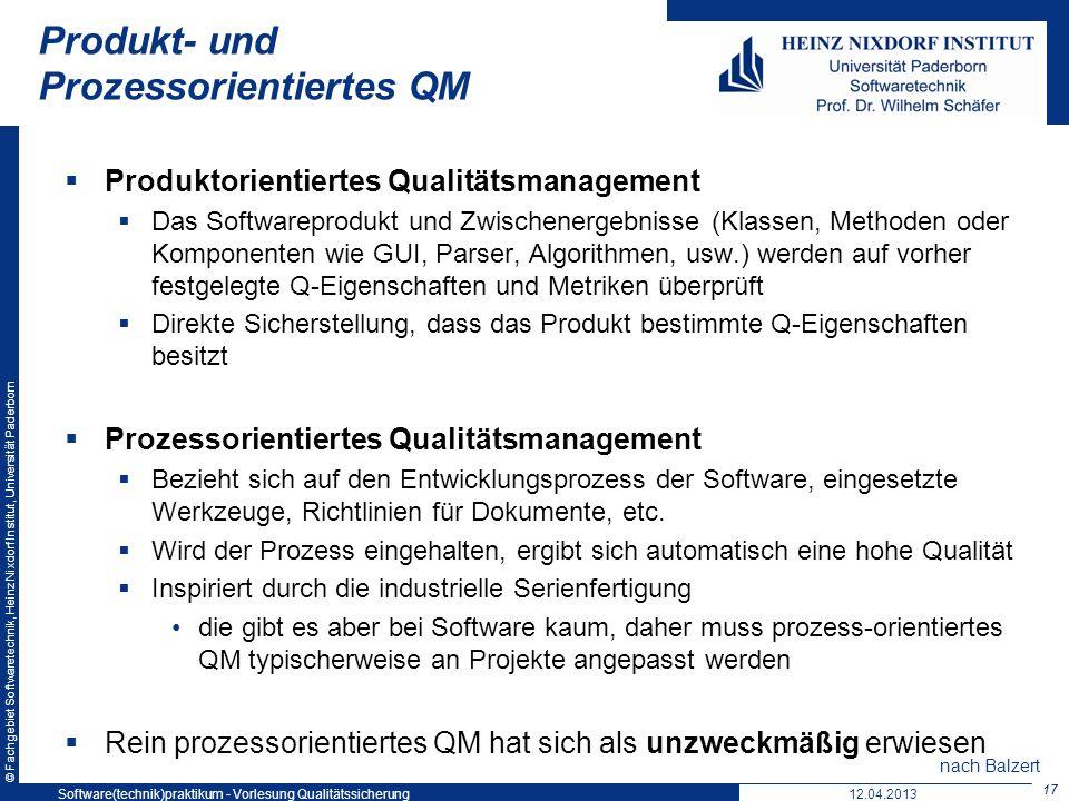 © Fachgebiet Softwaretechnik, Heinz Nixdorf Institut, Universität Paderborn Produkt- und Prozessorientiertes QM Produktorientiertes Qualitätsmanagemen