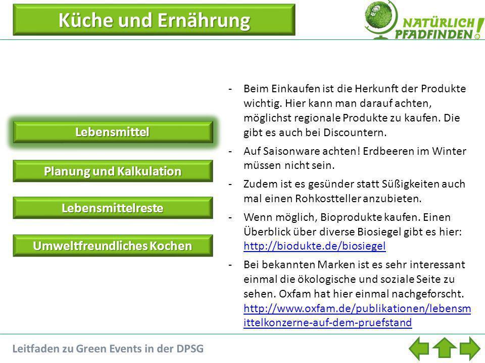 Küche und Ernährung Küche und ErnährungLebensmittel Planung und Kalkulation Planung und Kalkulation Lebensmittelreste Umweltfreundliches Kochen Umwelt