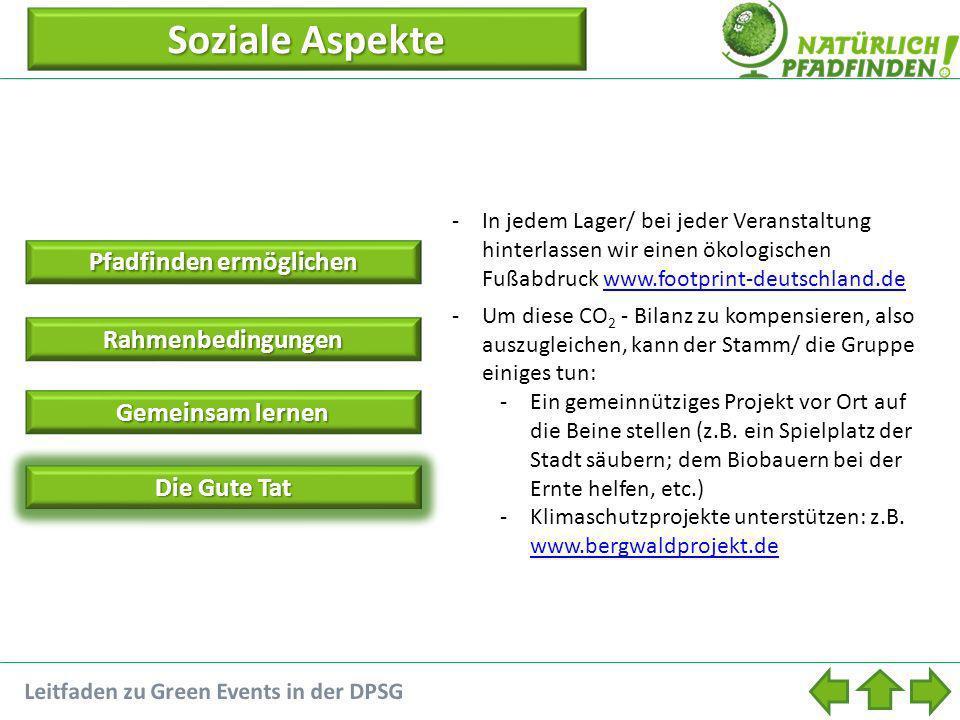 Die Gute Tat -In jedem Lager/ bei jeder Veranstaltung hinterlassen wir einen ökologischen Fußabdruck www.footprint-deutschland.dewww.footprint-deutsch