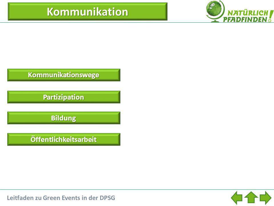 Kommunikation Kommunikationswege Partizipation Bildung Öffentlichkeitsarbeit Leitfaden zu Green Events in der DPSG