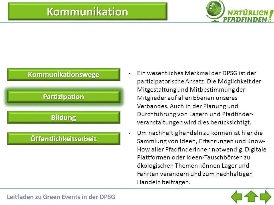 Partizipation -Ein wesentliches Merkmal der DPSG ist der partizipatorische Ansatz.
