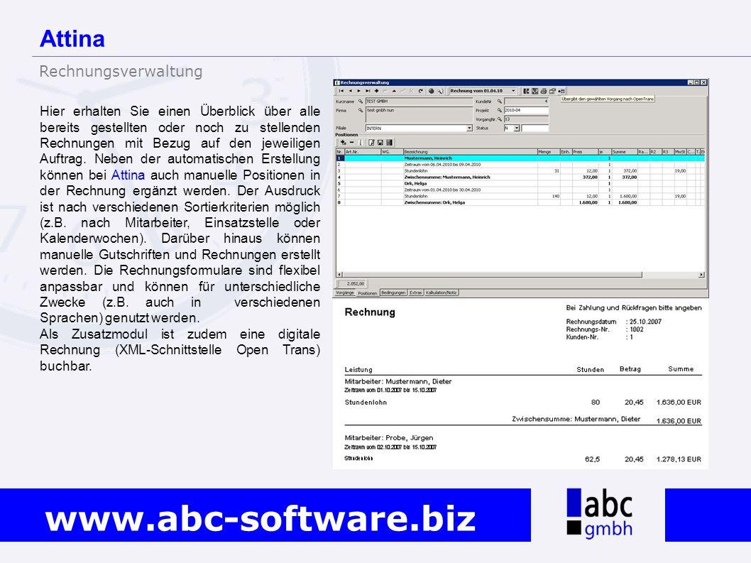 www.abc-software.biz Hier erhalten Sie einen Überblick über alle bereits gestellten oder noch zu stellenden Rechnungen mit Bezug auf den jeweiligen Au