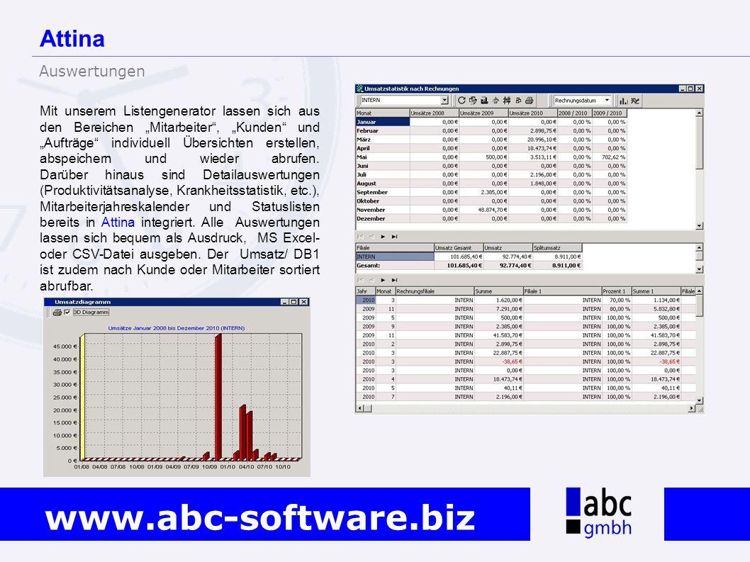 www.abc-software.biz Mit unserem Listengenerator lassen sich aus den Bereichen Mitarbeiter, Kunden und Aufträge individuell Übersichten erstellen, abs