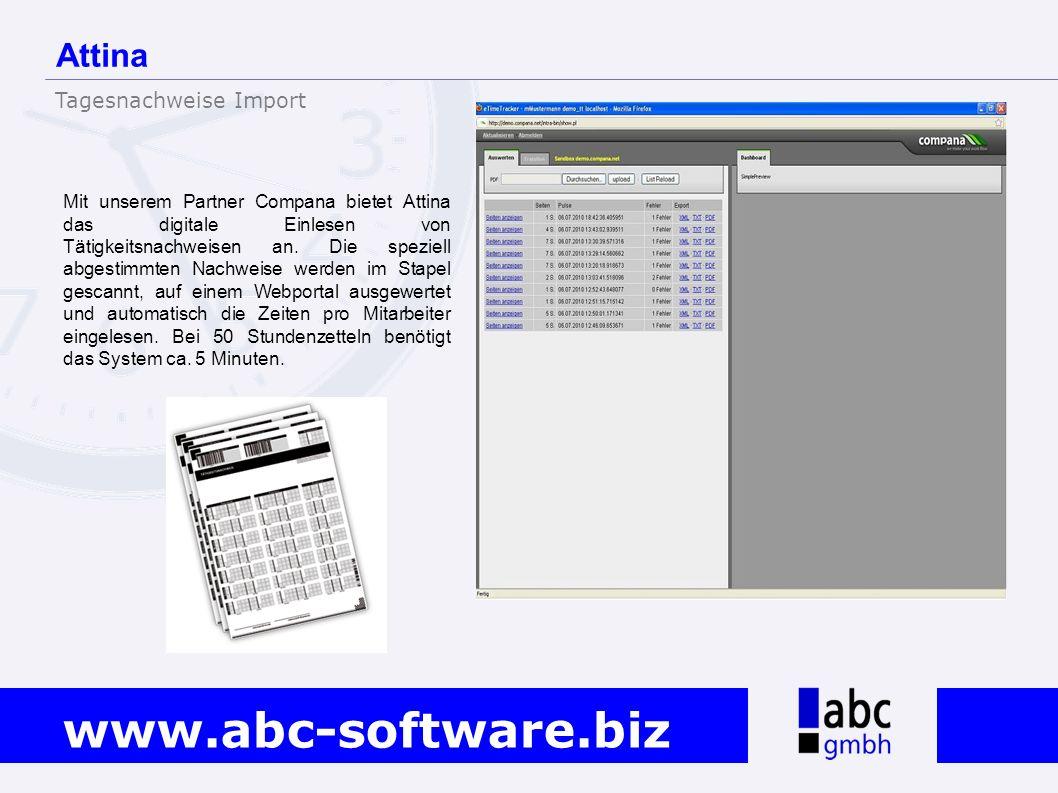 www.abc-software.biz Mit unserem Partner Compana bietet Attina das digitale Einlesen von Tätigkeitsnachweisen an. Die speziell abgestimmten Nachweise