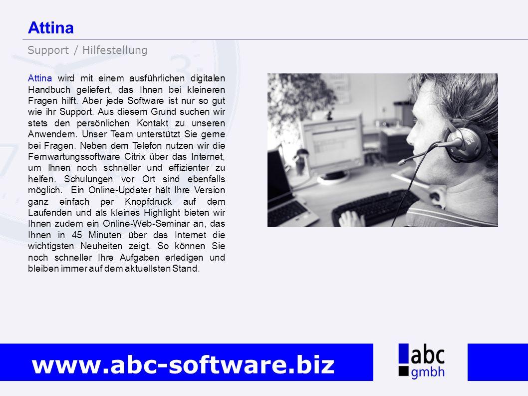 www.abc-software.biz Attina wird mit einem ausführlichen digitalen Handbuch geliefert, das Ihnen bei kleineren Fragen hilft. Aber jede Software ist nu