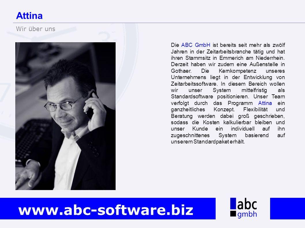 www.abc-software.biz Die ABC GmbH ist bereits seit mehr als zwölf Jahren in der Zeitarbeitsbranche tätig und hat ihren Stammsitz in Emmerich am Nieder