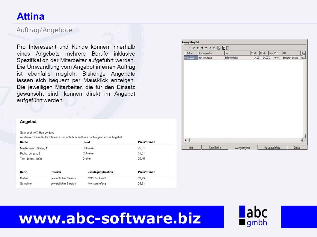 www.abc-software.biz Pro Interessent und Kunde können innerhalb eines Angebots mehrere Berufe inklusive Spezifikation der Mitarbeiter aufgeführt werde
