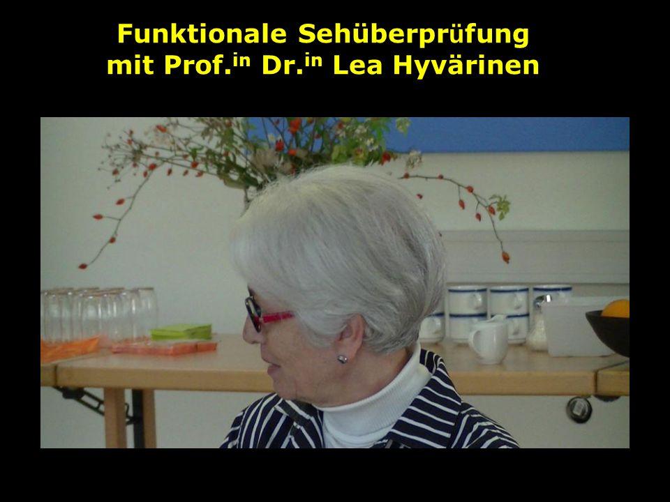 Funktionale Sehüberpr ü fung mit Prof. in Dr. in Lea Hyvärinen