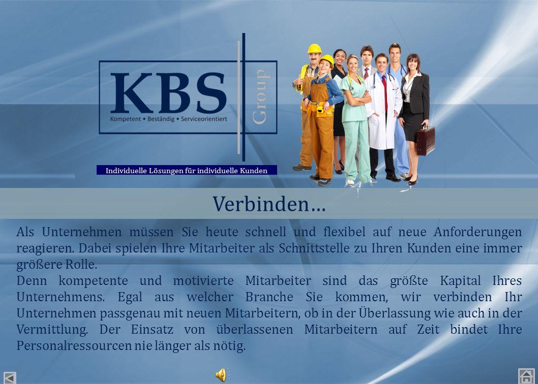 Die KBS Group verfügt sowohl im Rahmen ihrer Geschäftsleitung als auch innerhalb ihrer zweiten Führungsebene zwischenzeitlich über eine Branchenerfahr