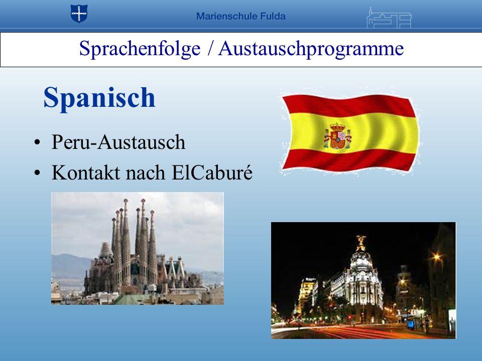 Sprachenfolge / Austauschprogramme Spanisch Peru-Austausch Kontakt nach ElCaburé