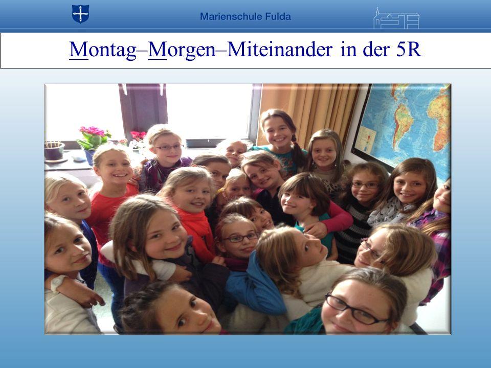 Montag–Morgen–Miteinander in der 5R
