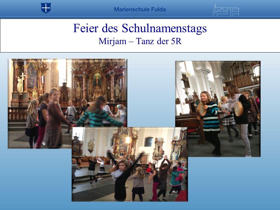 Feier des Schulnamenstags Mirjam – Tanz der 5R
