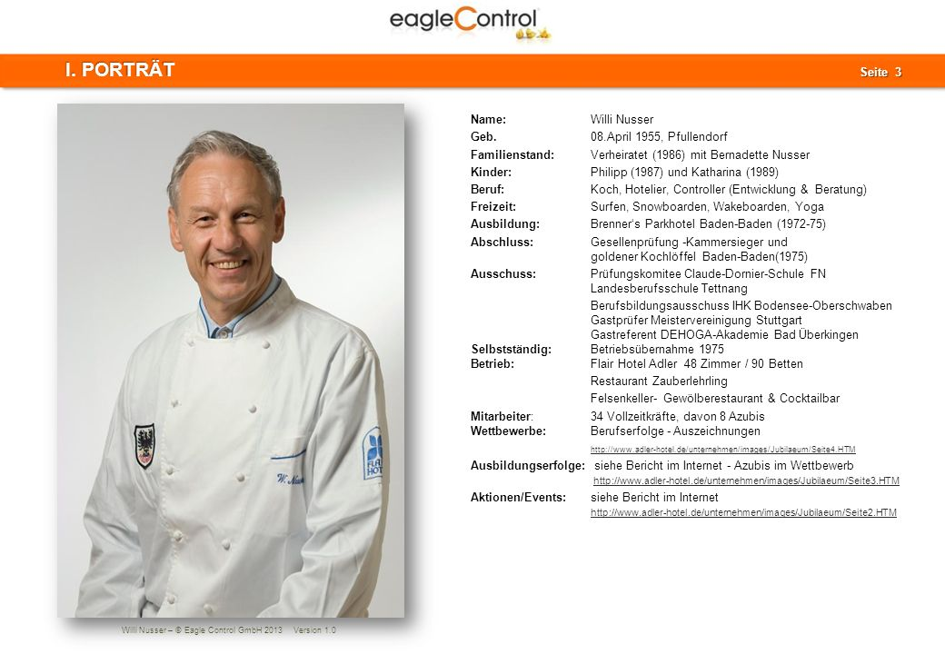Willi Nusser – © Eagle Control GmbH 2013 Version 1.0 Seite 14 Seite 14 III.