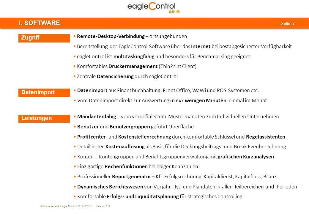 Willi Nusser – © Eagle Control GmbH 2013 Version 1.0 Seite 8 Seite 8AGENDA II. Unternehmensstruktur