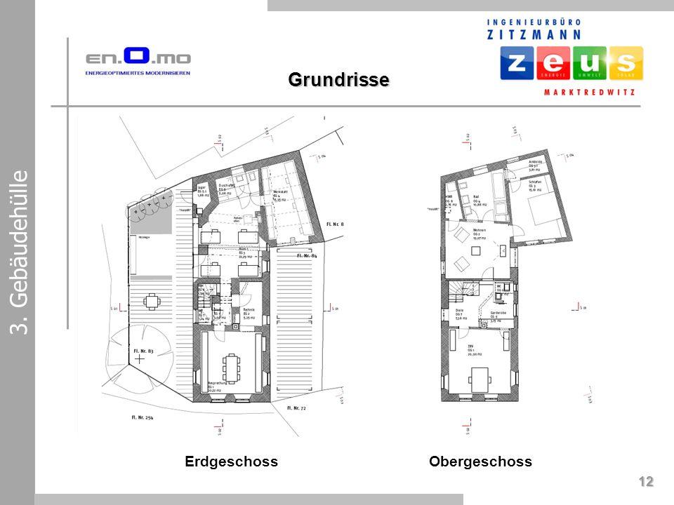 Erdgeschoss 12 3. Gebäudehülle Obergeschoss Grundrisse