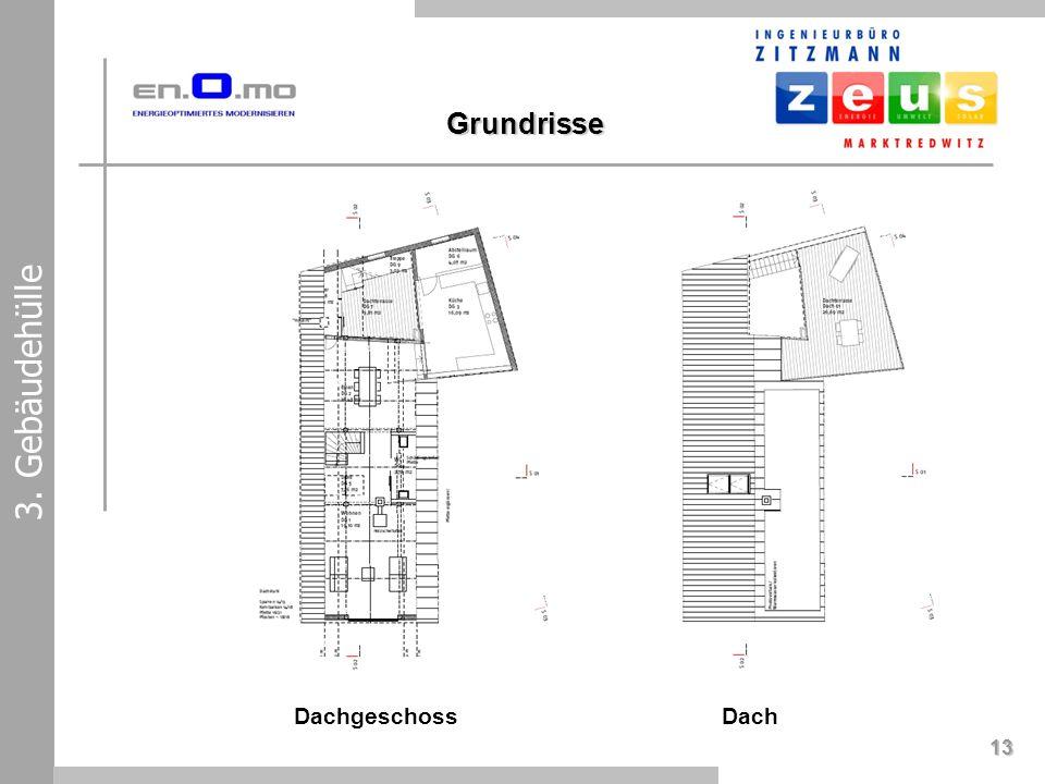 Dachgeschoss 13 3. Gebäudehülle Dach Grundrisse