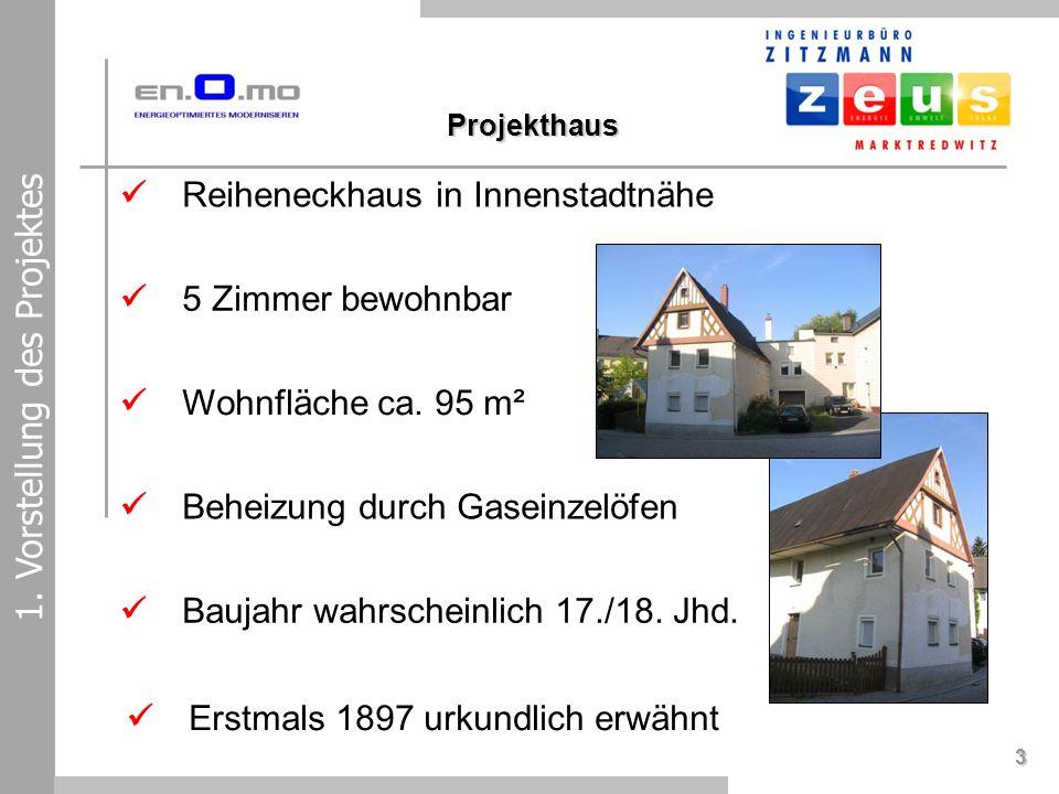 3 1. Vorstellung des Projektes Reiheneckhaus in Innenstadtnähe 5 Zimmer bewohnbar Wohnfläche ca. 95 m² Beheizung durch Gaseinzelöfen Baujahr wahrschei