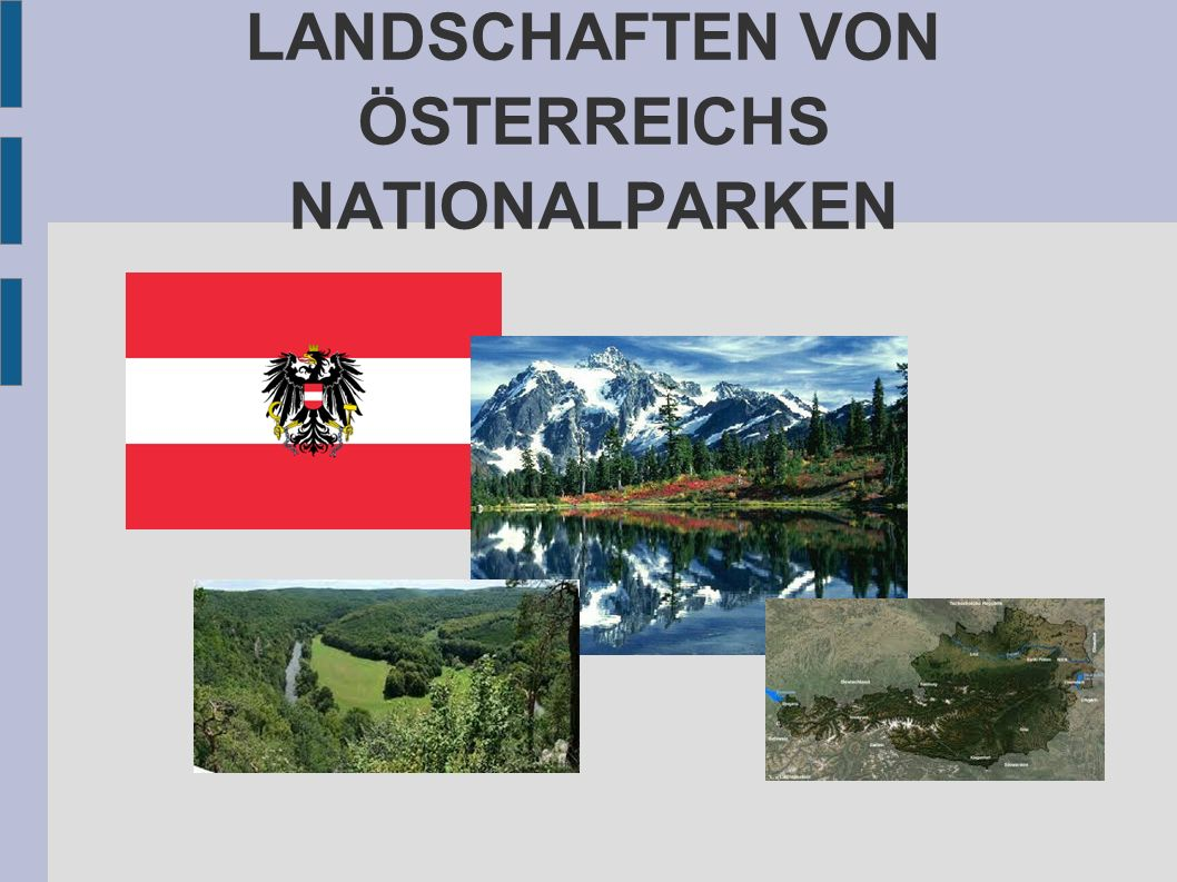 Österreich ist ein Binnenstaat in Mitteleuropa mit 8,5 Millionen Einwohnern.