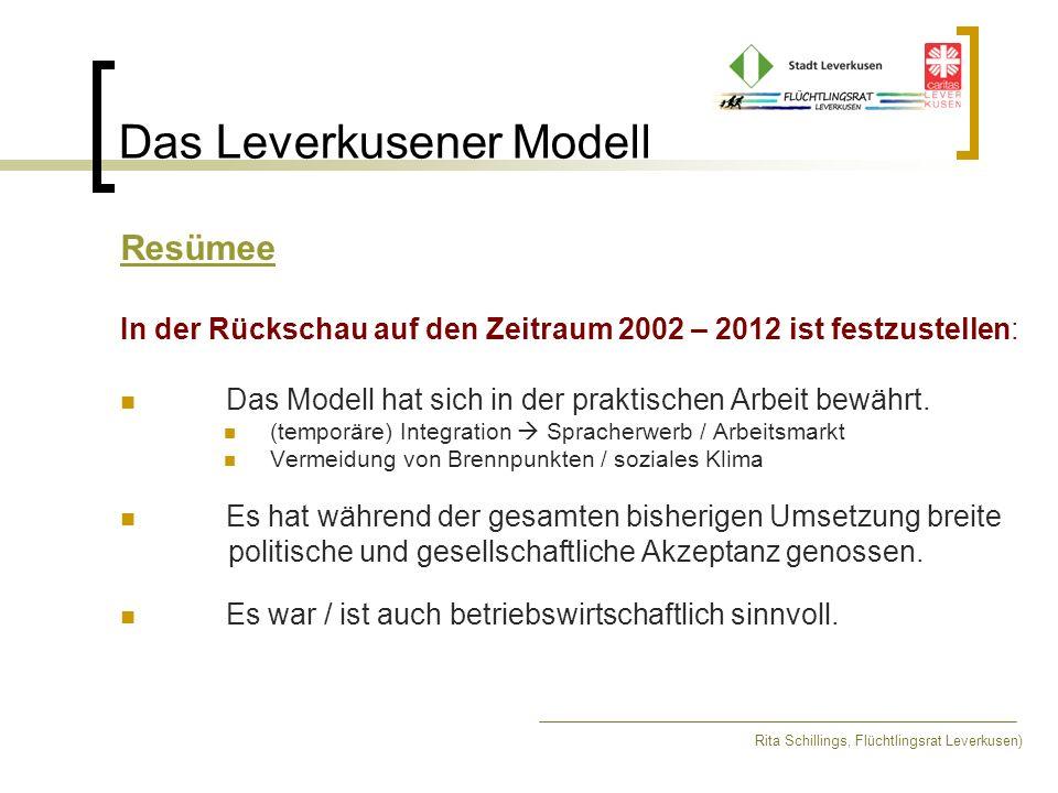 Das Leverkusener Modell Resümee In der Rückschau auf den Zeitraum 2002 – 2012 ist festzustellen: Das Modell hat sich in der praktischen Arbeit bewährt