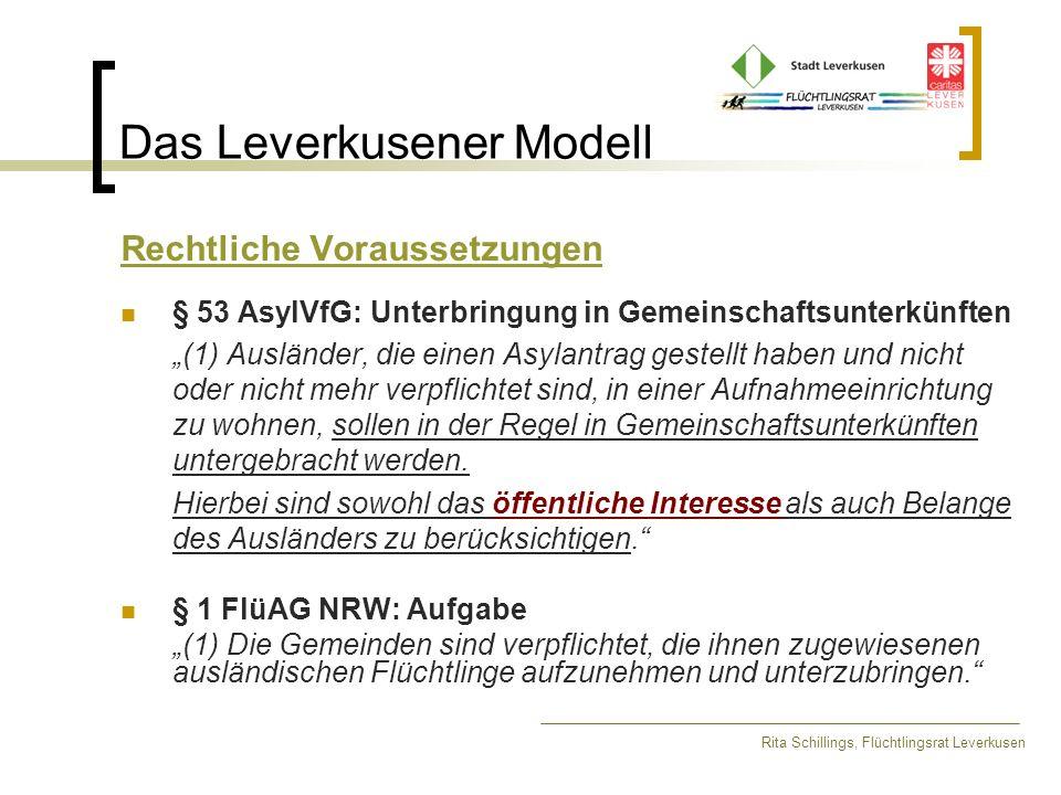 Das Leverkusener Modell Rita Schillings, Flüchtlingsrat Leverkusen Rechtliche Voraussetzungen § 53 AsylVfG: Unterbringung in Gemeinschaftsunterkünften