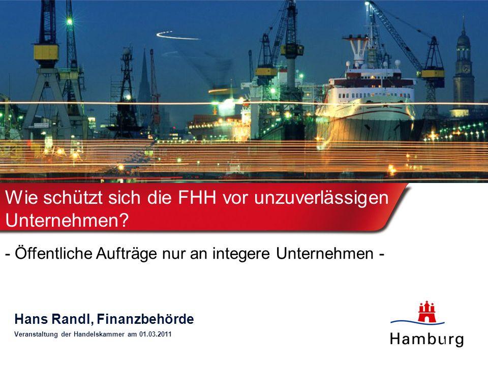 1 Wie schützt sich die FHH vor unzuverlässigen Unternehmen.
