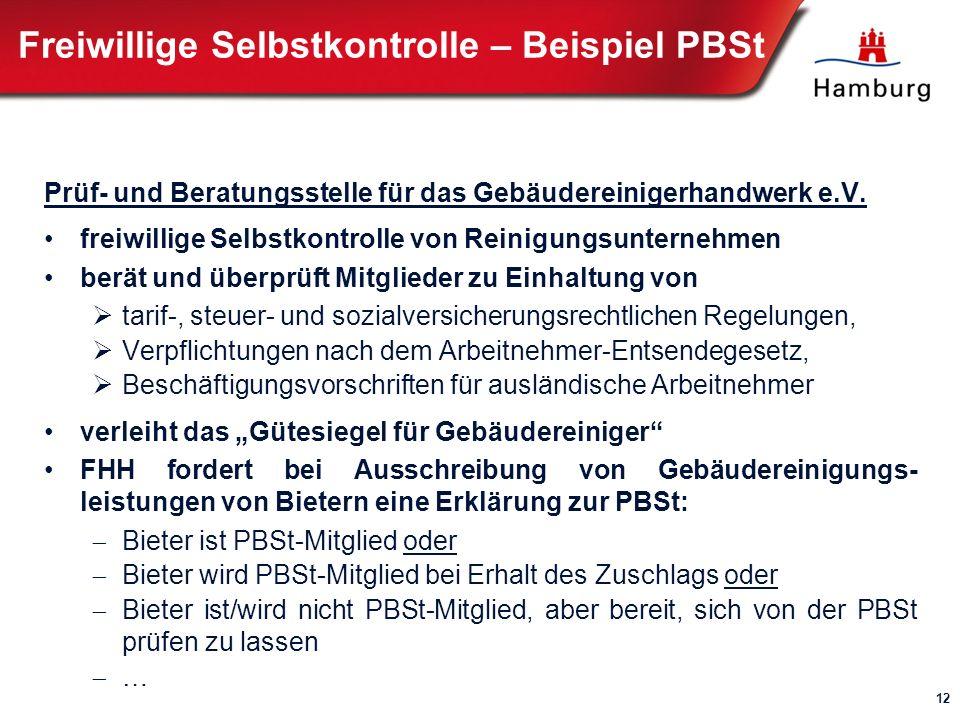 Freiwillige Selbstkontrolle – Beispiel PBSt Prüf- und Beratungsstelle für das Gebäudereinigerhandwerk e.V.