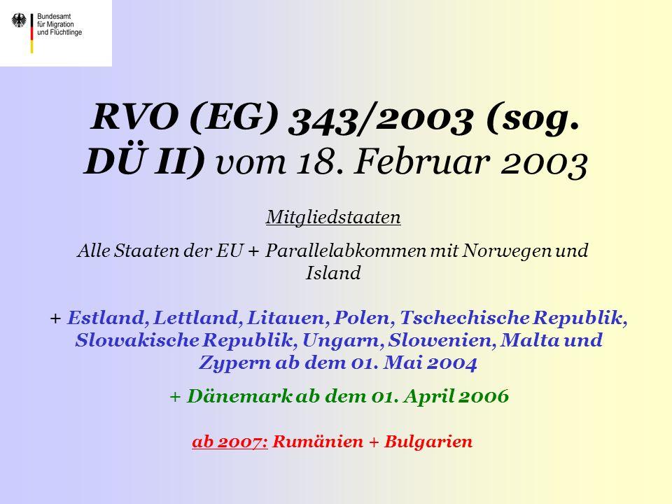 RVO (EG) 343/2003 (sog.DÜ II) vom 18.