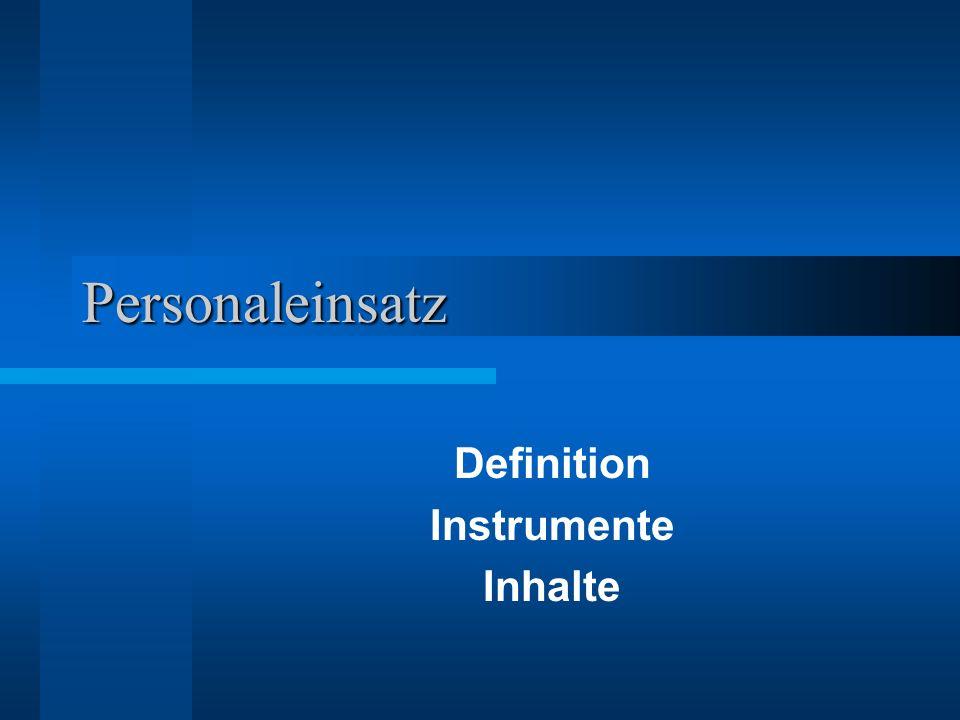 Personaleinsatz Definition Instrumente Inhalte