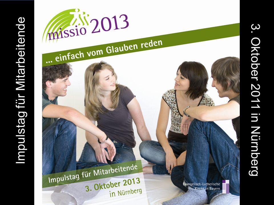 Impulstag für Mitarbeitende 3. Oktober 2011 in Nürnberg