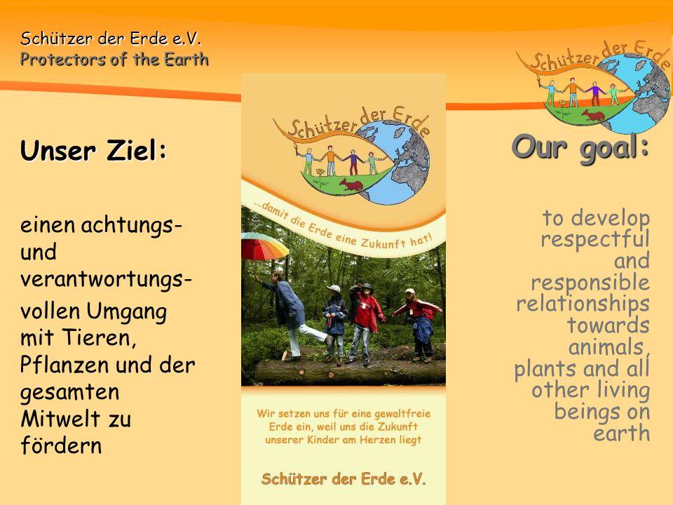 Schützer der Erde e.V.Protectors of the Earth Integration Fremde Kulturen kennen lernen.
