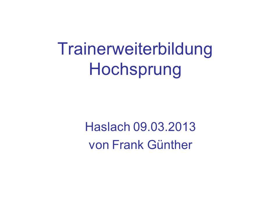 Trainerweiterbildung Hochsprung Haslach 09.03.2013 von Frank Günther