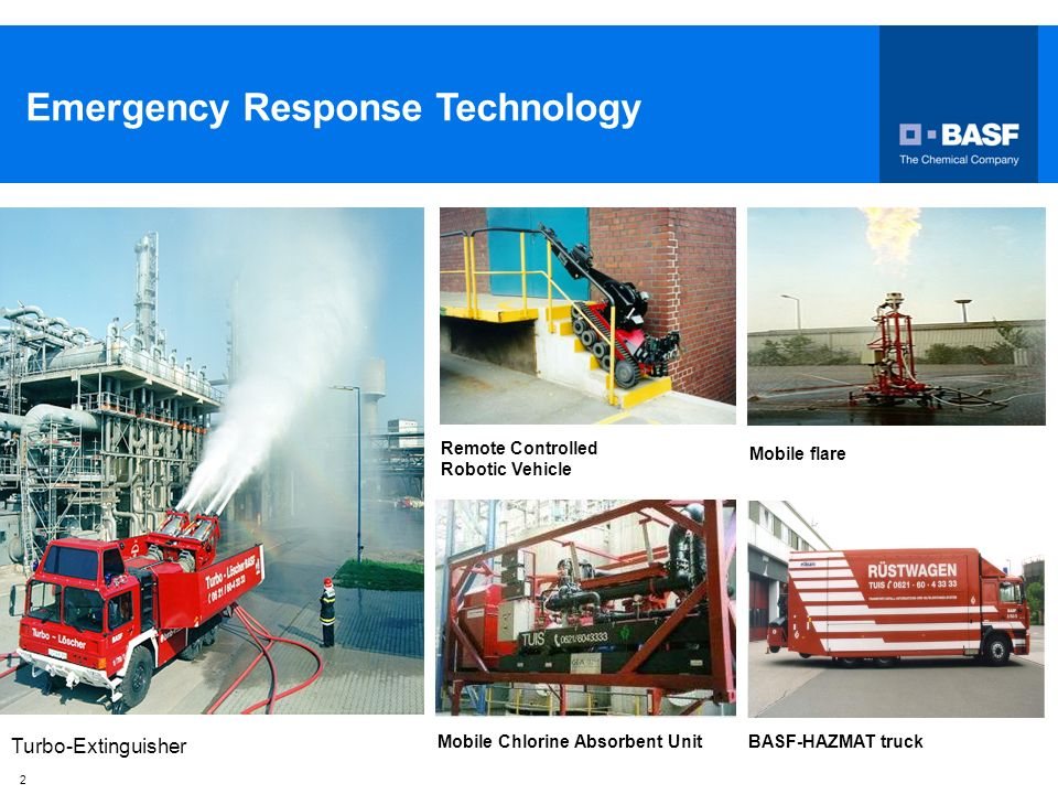 2 Emergency Response Technology Mobile flare Remote Controlled Robotic Vehicle Mobile Chlorine Absorbent UnitBASF-HAZMAT truck Turbo-Extinguisher