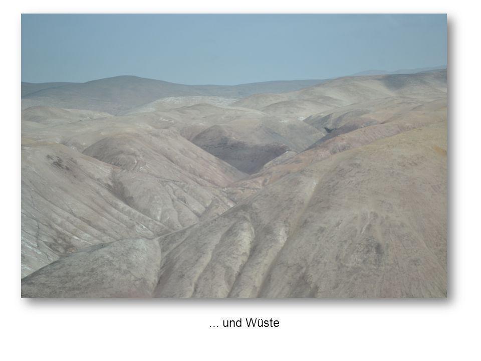 ... und Wüste