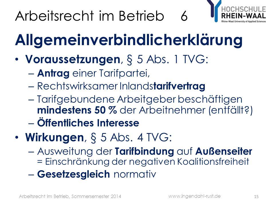 Arbeitsrecht im Betrieb 6 Allgemeinverbindlicherklärung Voraussetzungen, § 5 Abs.