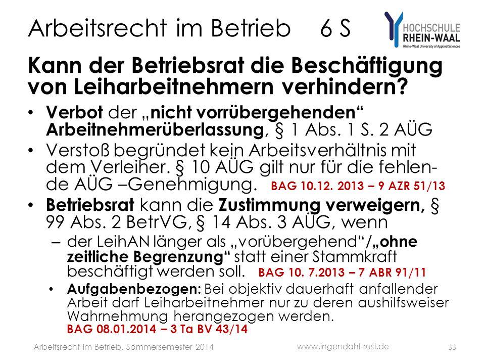 Arbeitsrecht im Betrieb 6 S Kann der Betriebsrat die Beschäftigung von Leiharbeitnehmern verhindern.