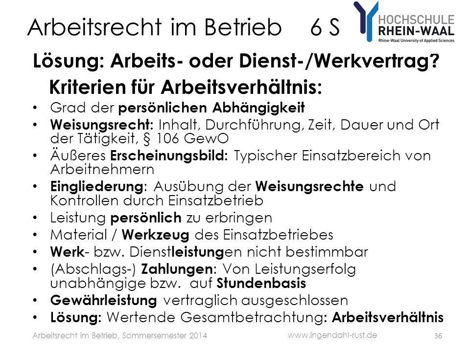 Arbeitsrecht im Betrieb 6 S Lösung: Arbeits- oder Dienst-/Werkvertrag.