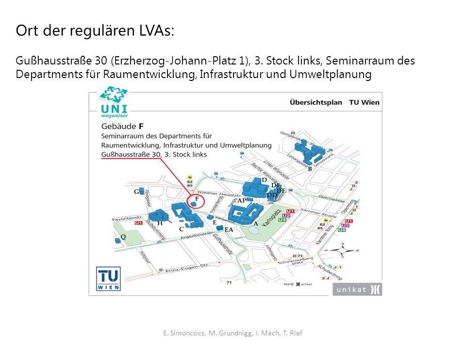 Ort der regulären LVAs: Gußhausstraße 30 (Erzherzog-Johann-Platz 1), 3.