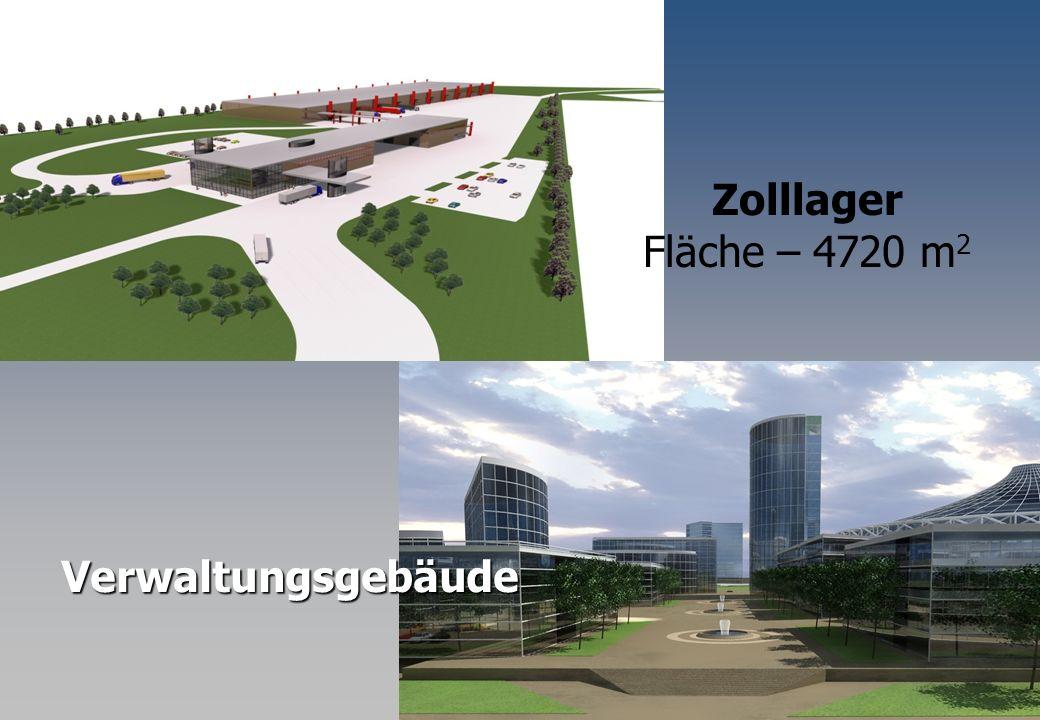 Zolllager Fläche – 4720 m 2 Verwaltungsgebäude