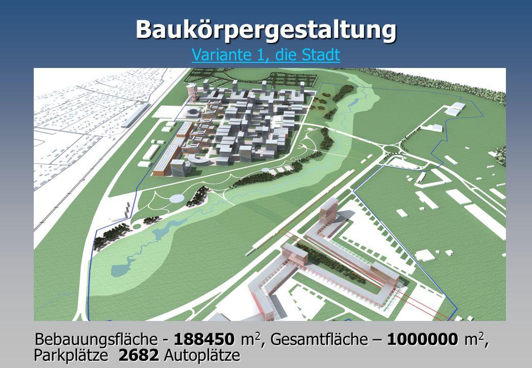 Bebauungsfläche - 188450 m 2, Gesamtfläche – 1000000 m 2, Parkplätze 2682 Autoplätze Bebauungsfläche - 188450 m 2, Gesamtfläche – 1000000 m 2, Parkplä