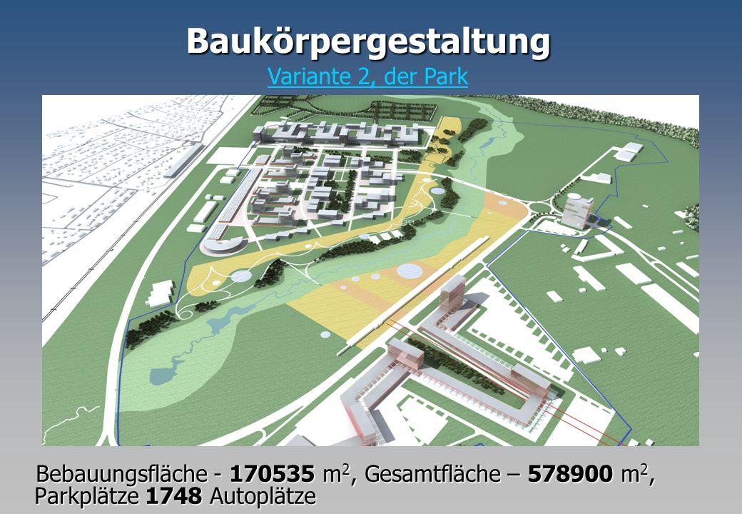 Bebauungsfläche - 170535 m 2, Gesamtfläche – 578900 m 2, Parkplätze 1748 Autoplätze Bebauungsfläche - 170535 m 2, Gesamtfläche – 578900 m 2, Parkplätz