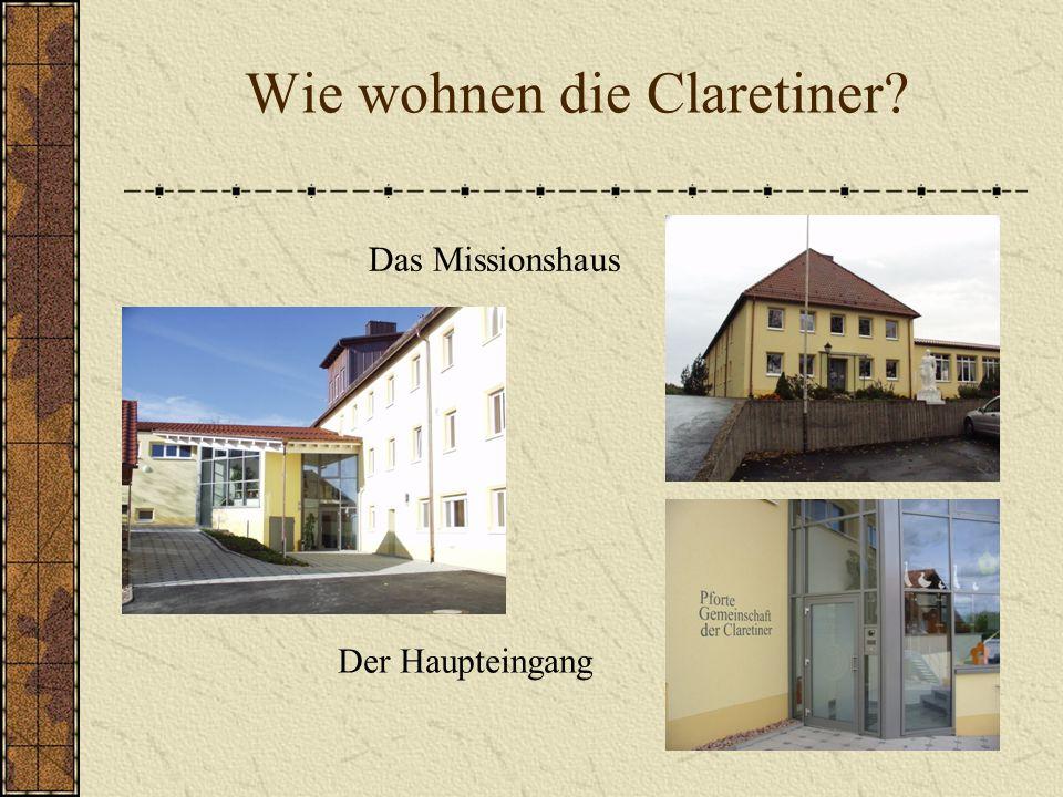 Wie wohnen die Claretiner? Das Missionshaus Der Haupteingang